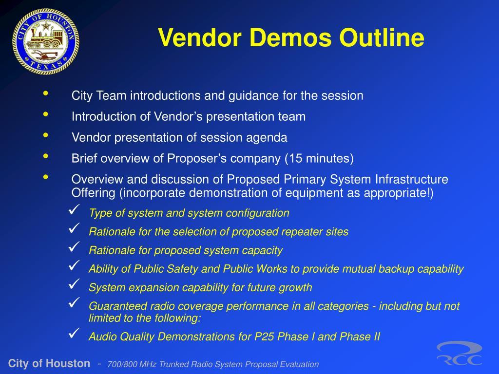Vendor Demos Outline