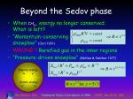 beyond the sedov phase