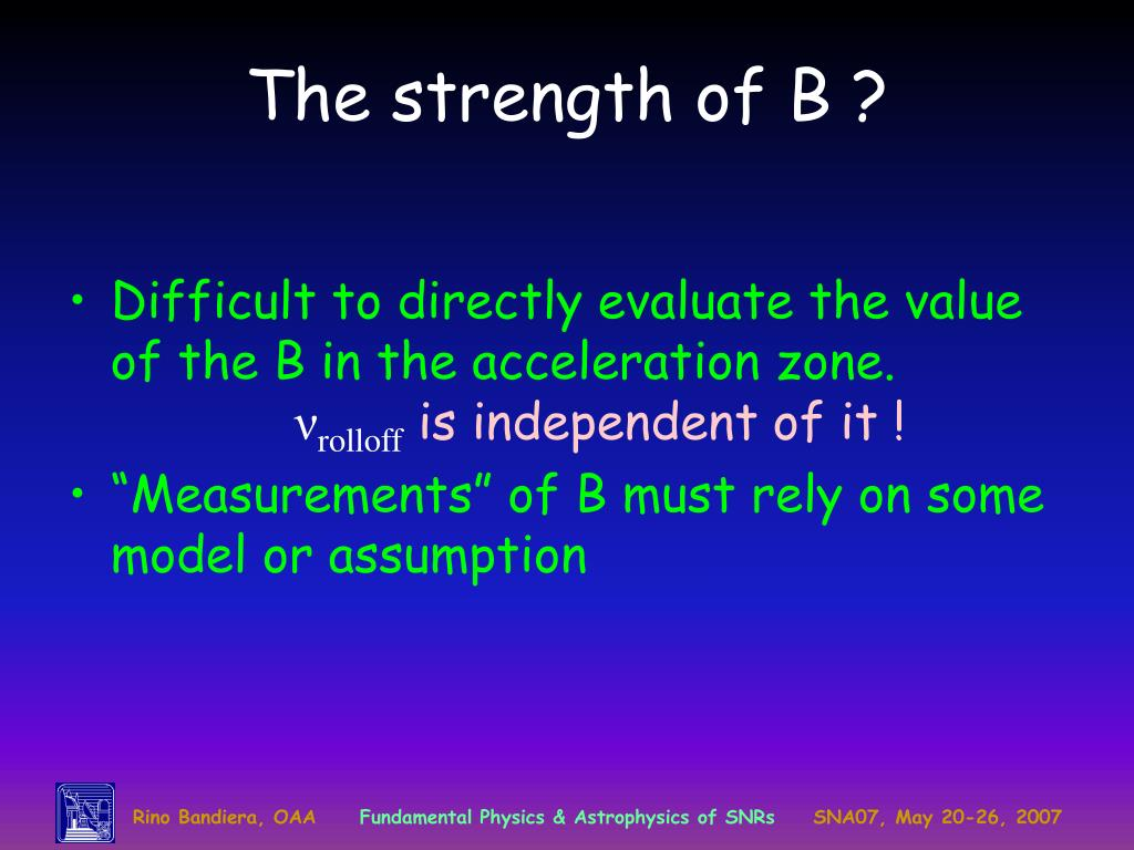 The strength of B ?