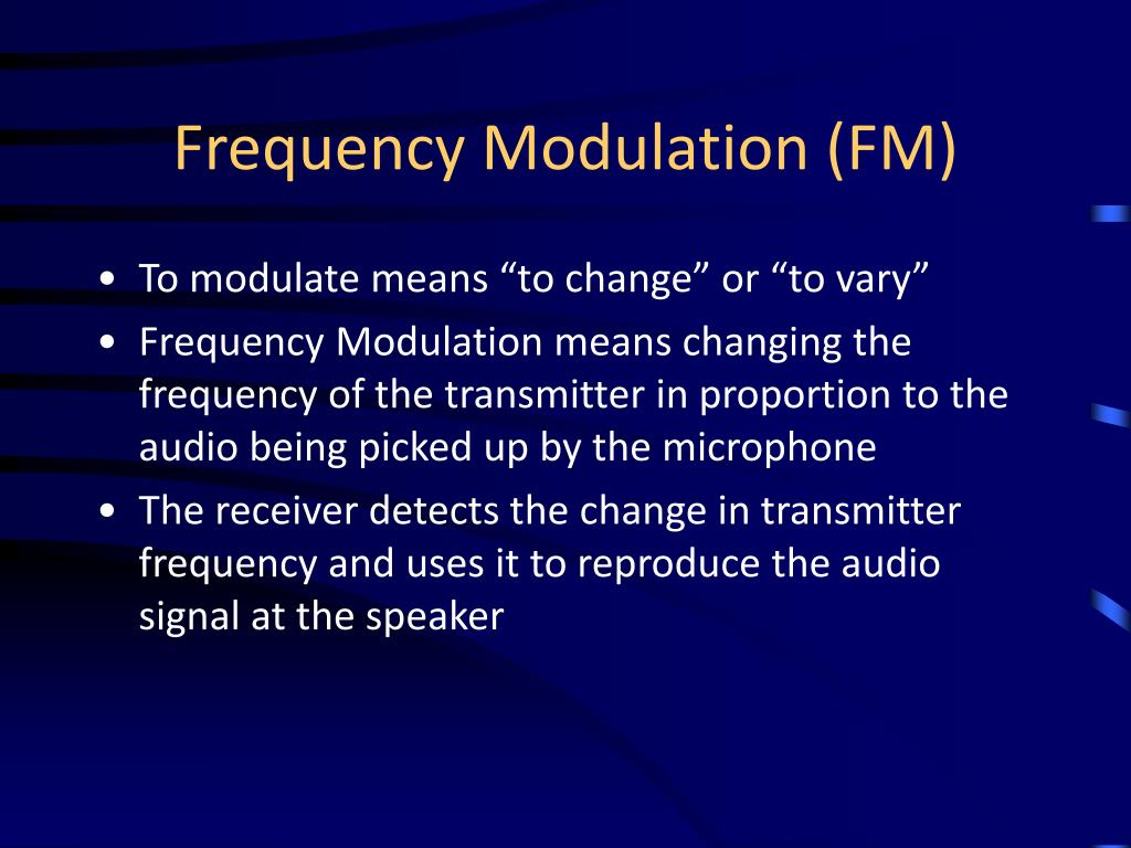 Frequency Modulation (FM)