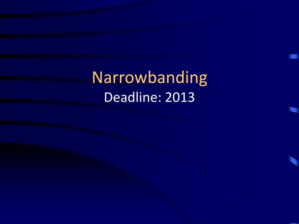 Narrowbanding