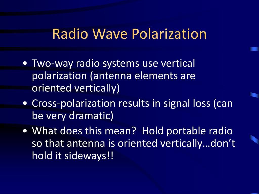 Radio Wave Polarization