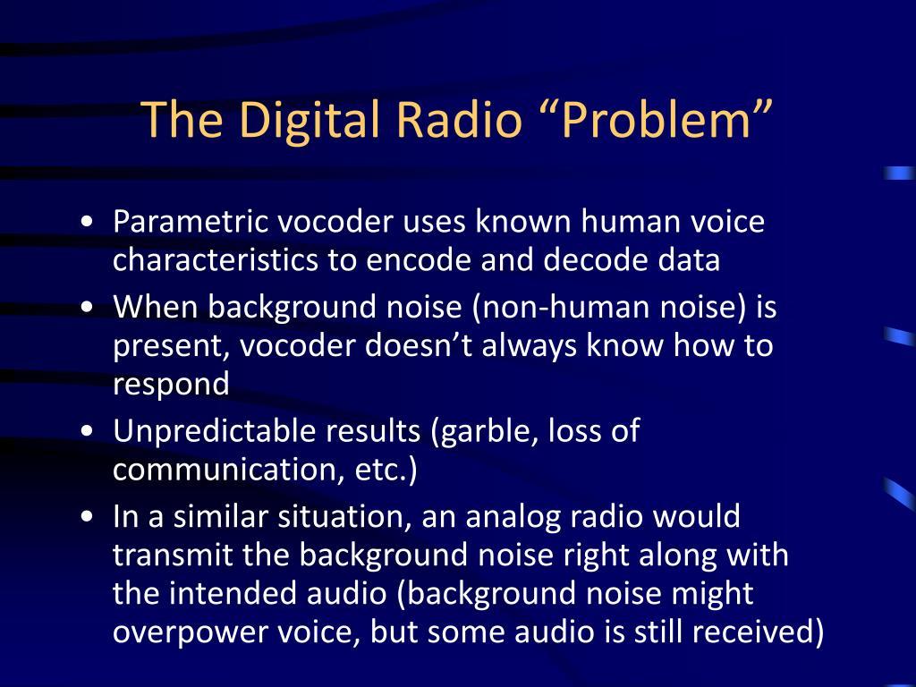 "The Digital Radio ""Problem"""