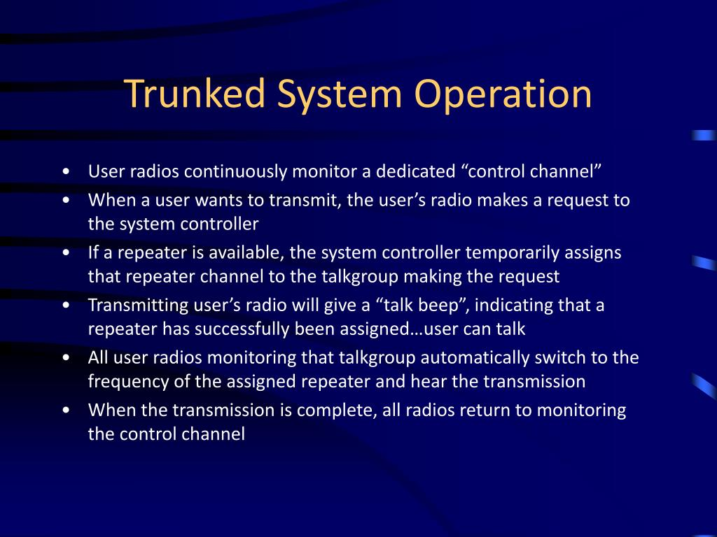 Trunked System Operation