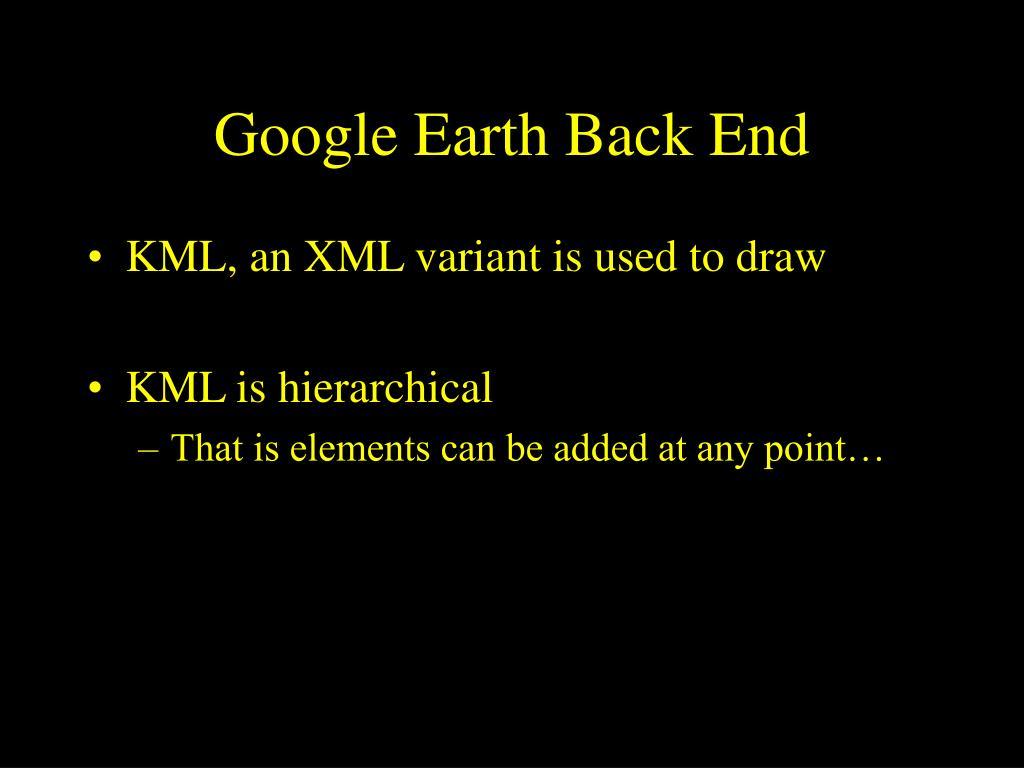 Google Earth Back End