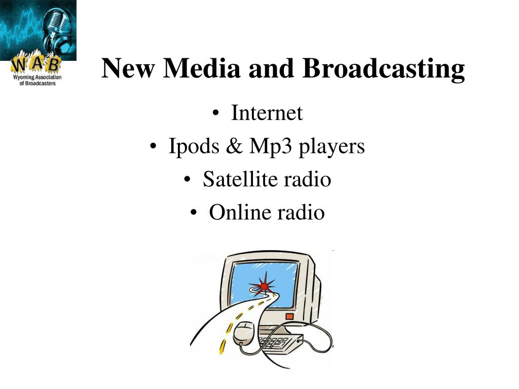 New Media and Broadcasting