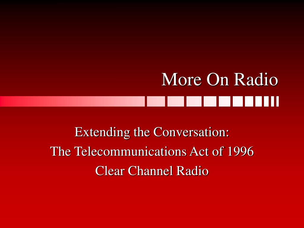 more on radio