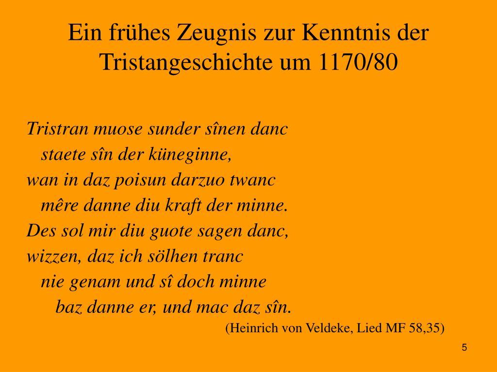Ein frühes Zeugnis zur Kenntnis der Tristangeschichte um 1170/80