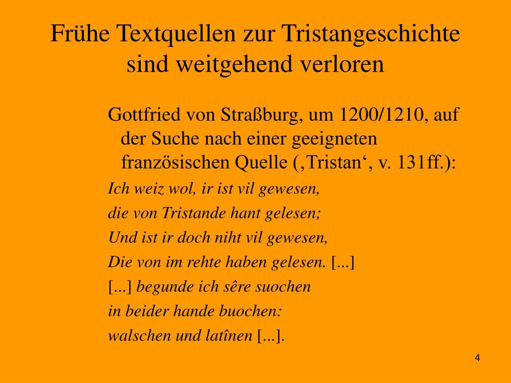 Frühe Textquellen zur Tristangeschichte sind weitgehend verloren