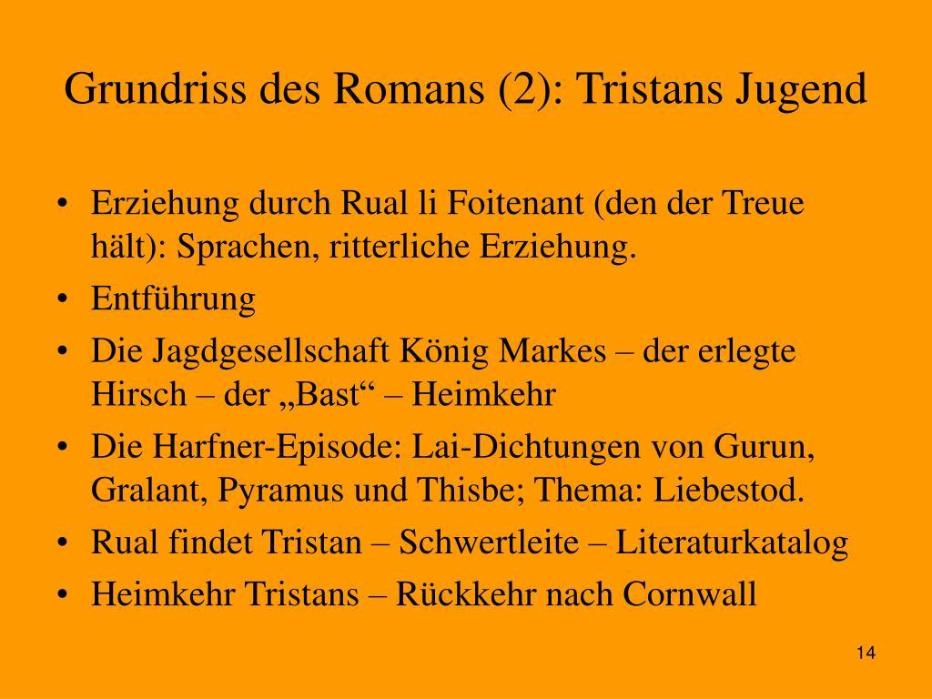 Grundriss des Romans (2): Tristans Jugend