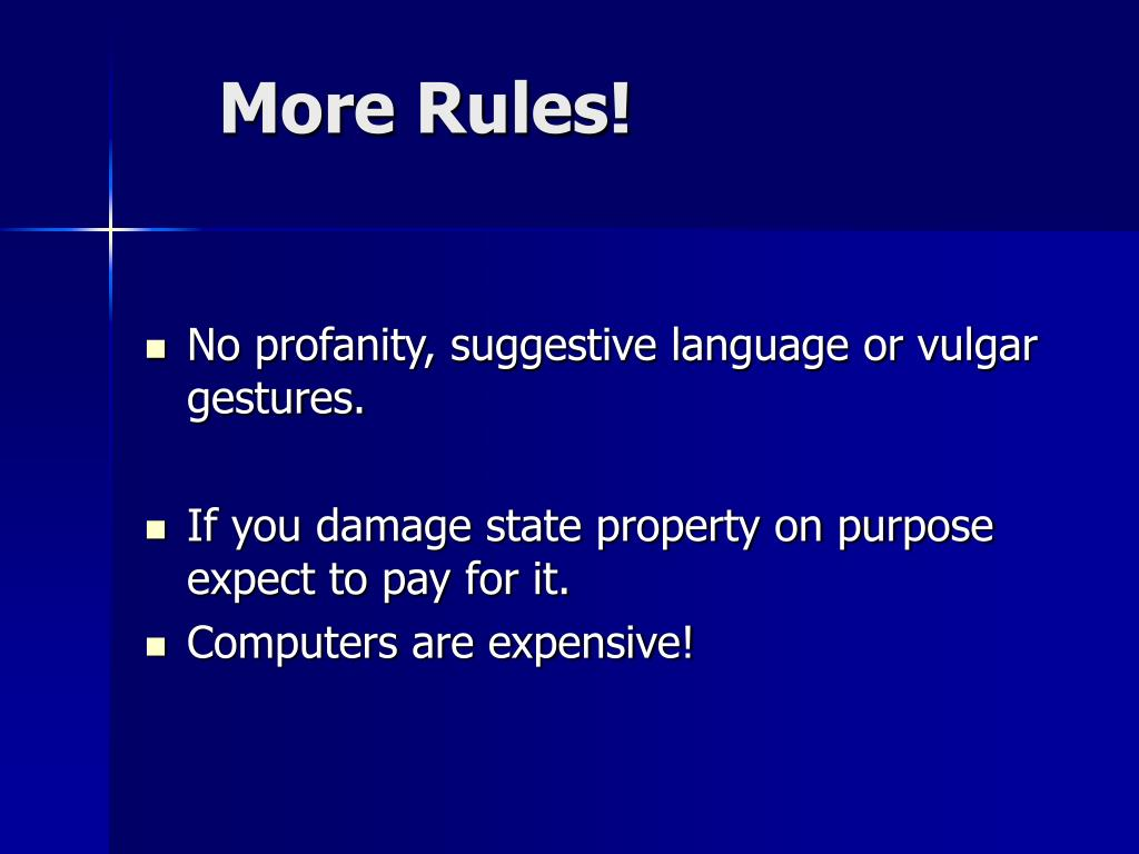 More Rules!