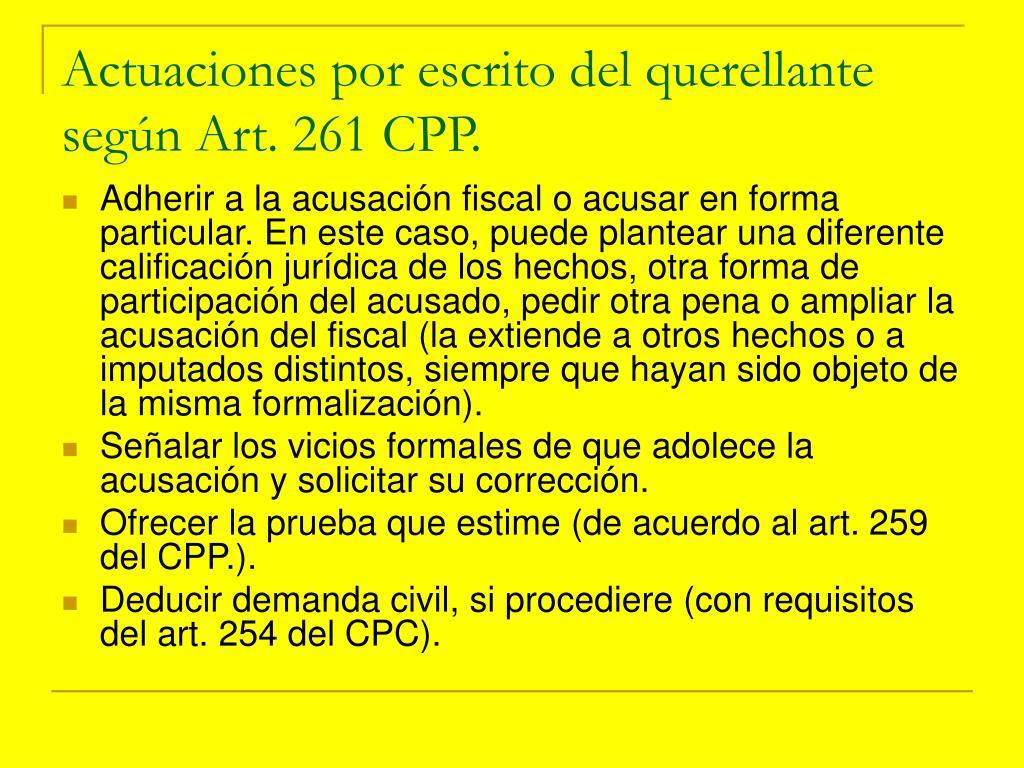 Actuaciones por escrito del querellante según Art. 261 CPP.