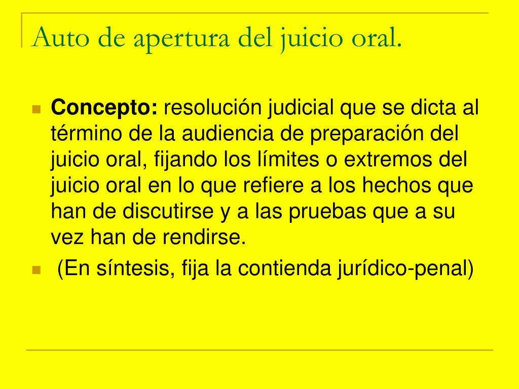 Auto de apertura del juicio oral.