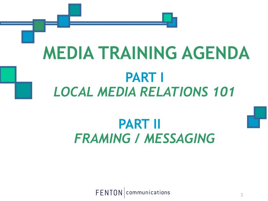 MEDIA TRAINING AGENDA