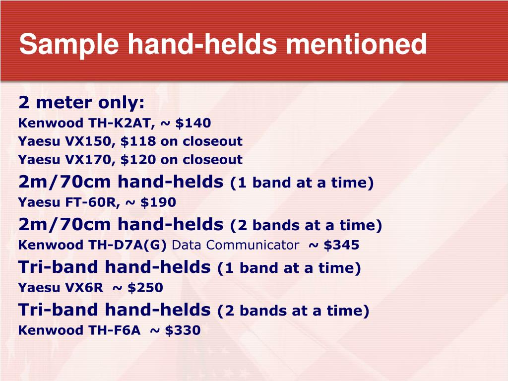 Sample hand-helds mentioned