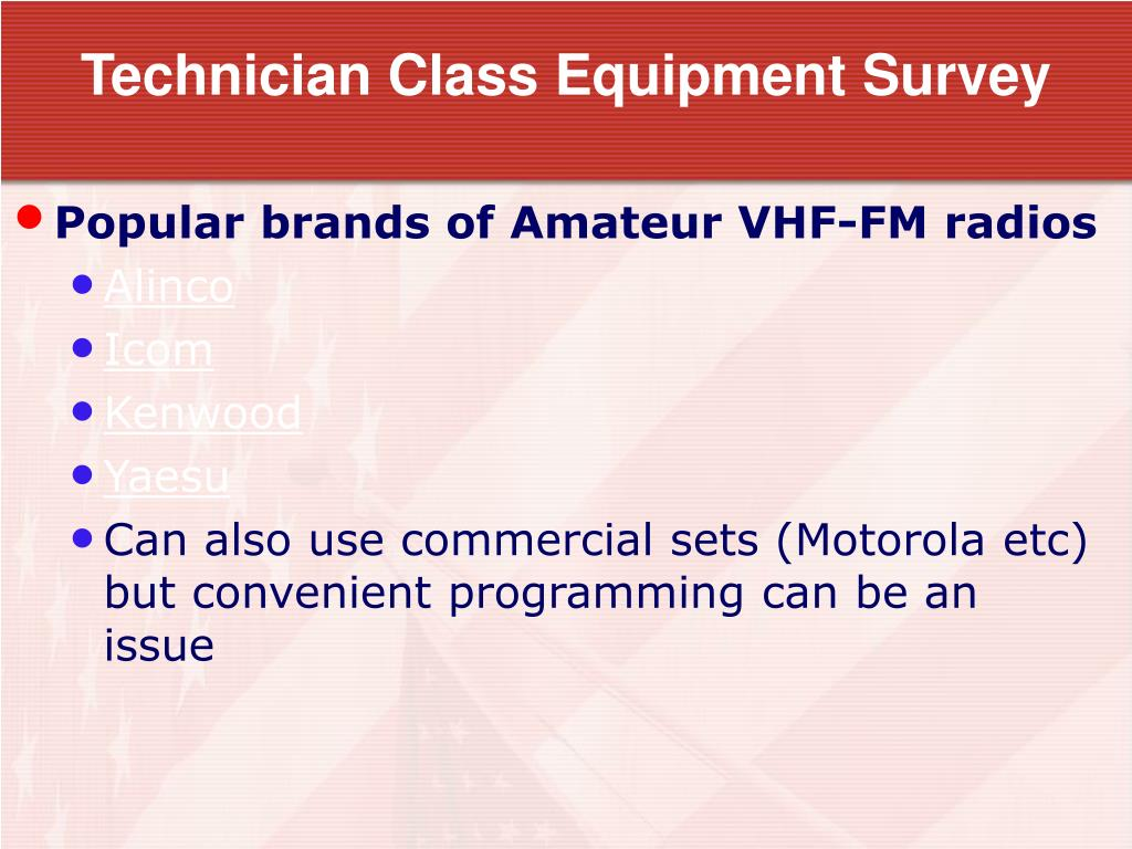 Technician Class Equipment Survey