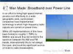 man made broadband over power line