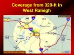 coverage from 320 ft in west raleigh