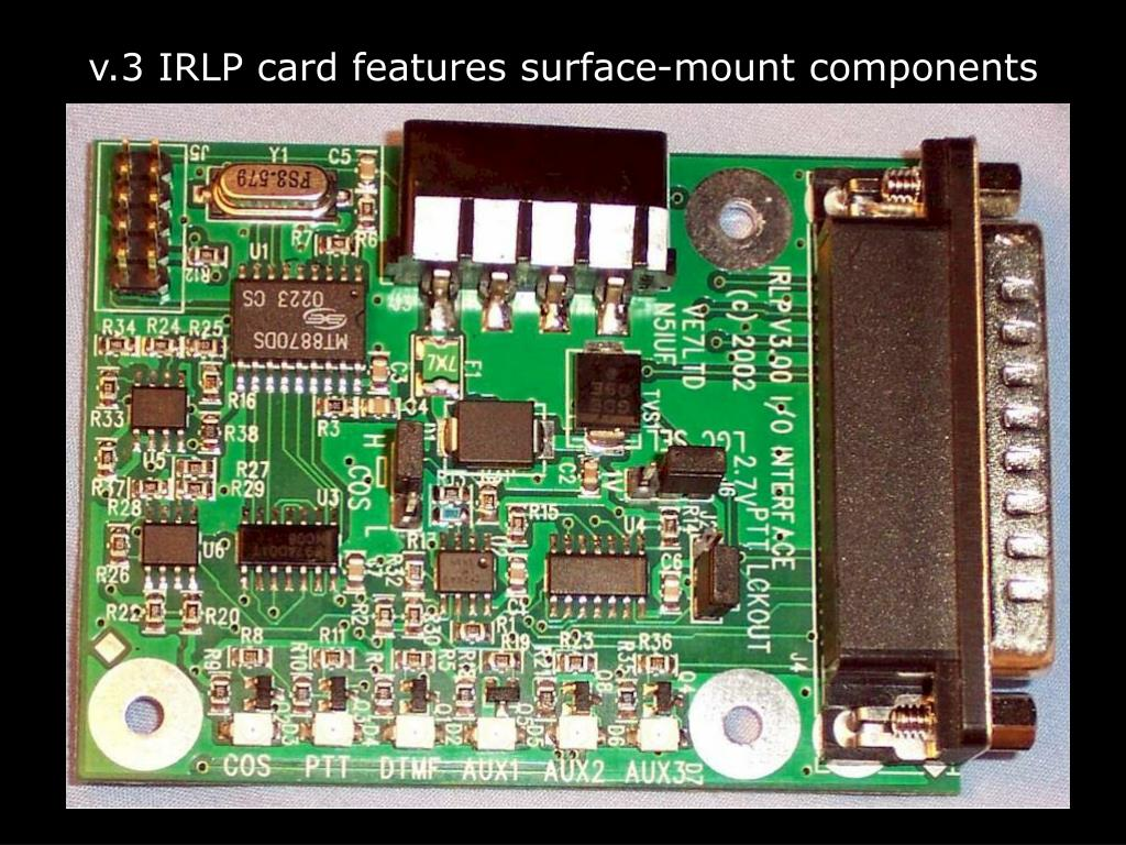 v.3 IRLP card features surface-mount components
