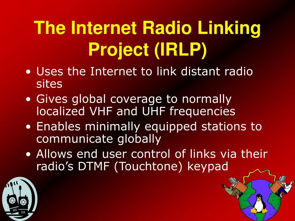 The Internet Radio Linking Project (IRLP)