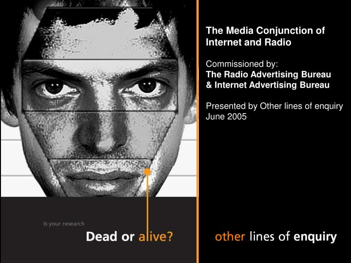 The Media Conjunction of Internet and Radio