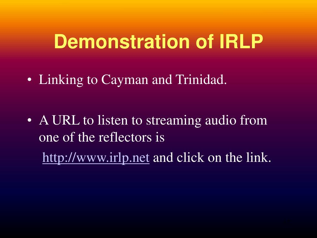 Demonstration of IRLP
