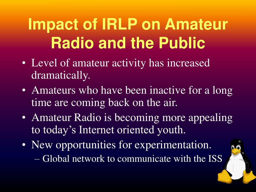 Impact of IRLP on Amateur Radio and the Public