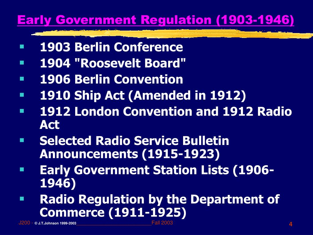 Early Government Regulation (1903-1946)