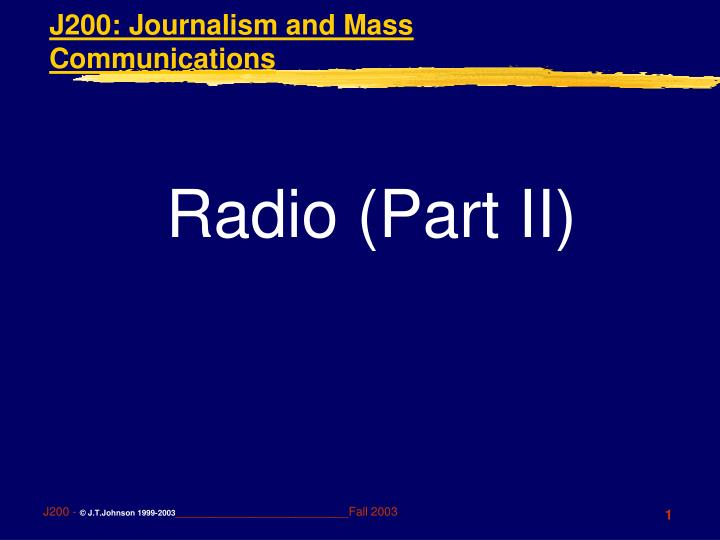 J200 journalism and mass communications