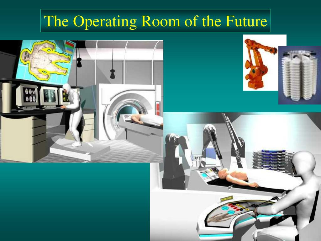 The Operating Room of the Future