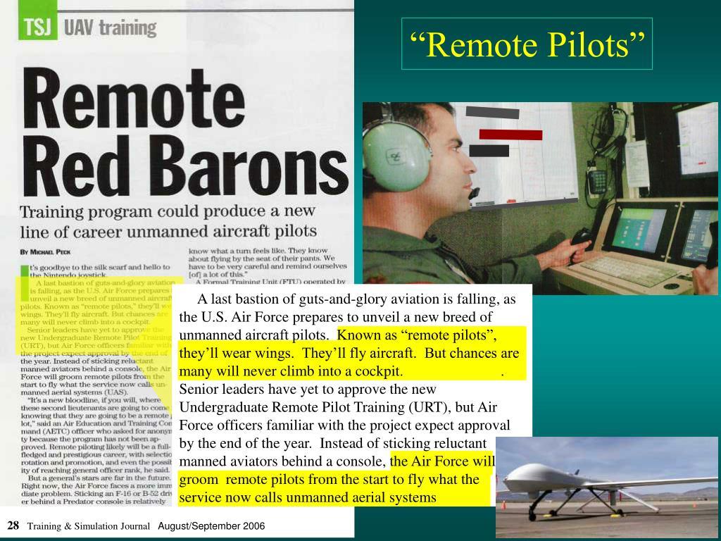 """Remote Pilots"""