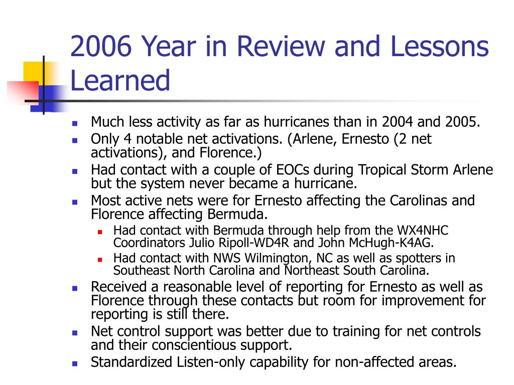 2006 Year in Review and Lessons Learned