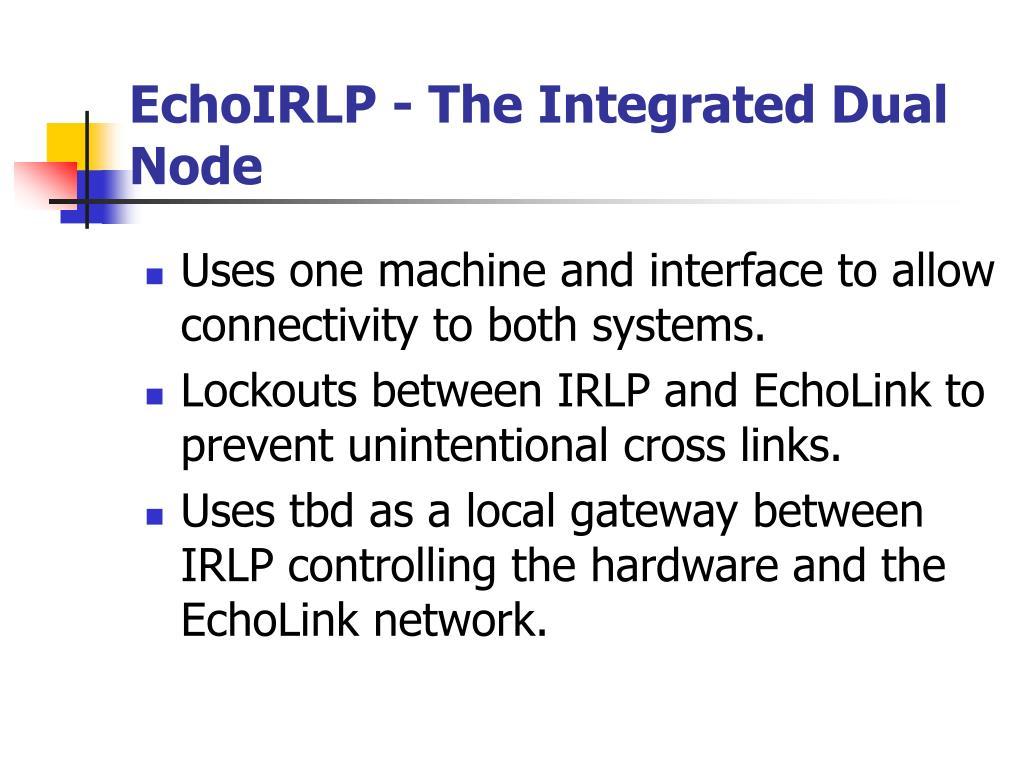 EchoIRLP - The Integrated Dual Node