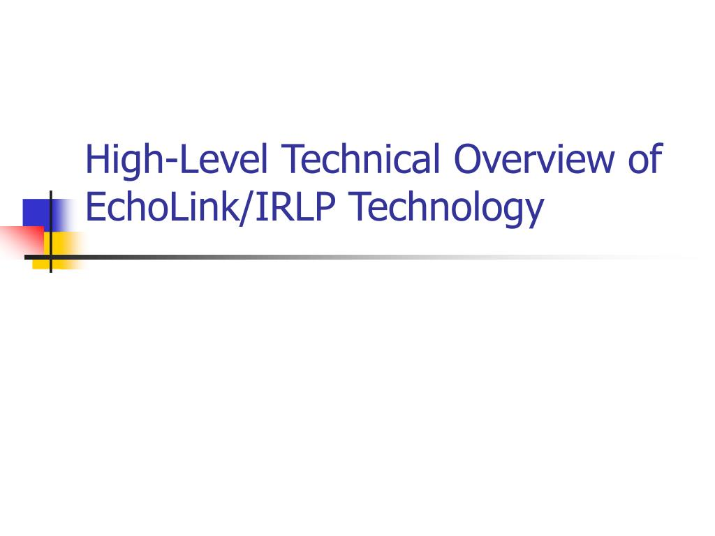 High-Level Technical Overview of EchoLink/IRLP Technology