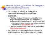 how this technology is utilized for emergency communication applications