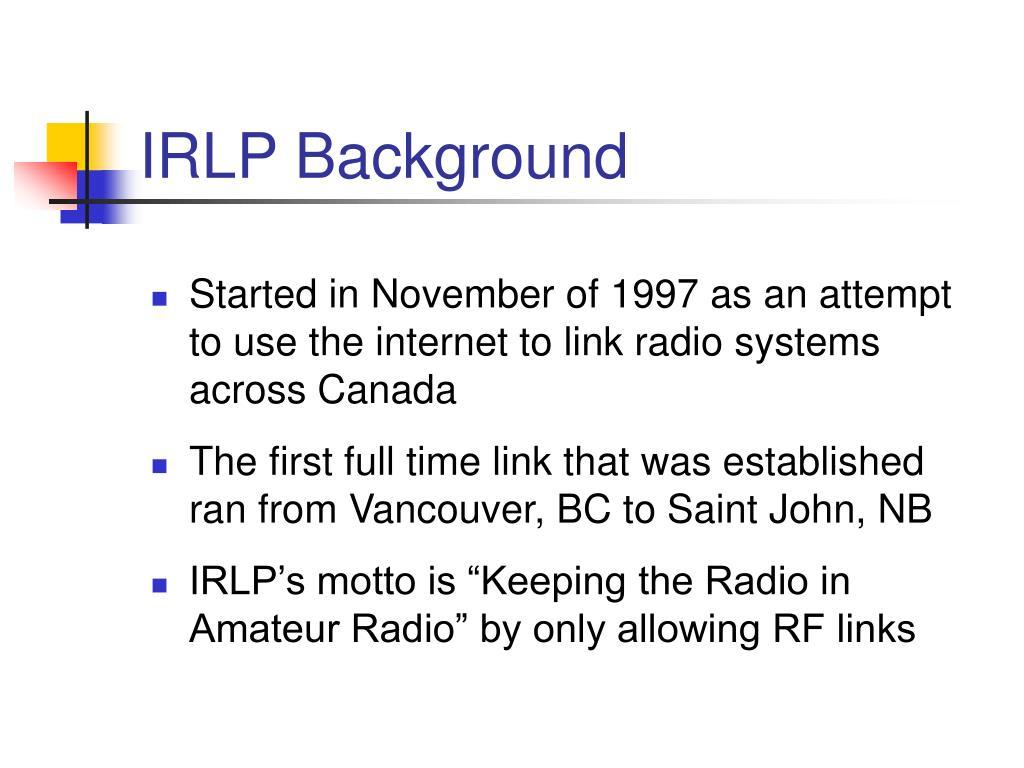 IRLP Background