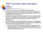 voip hurricane net activation policy