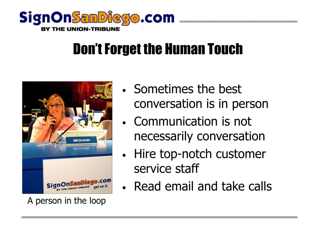 Don't Forget the Human Touch