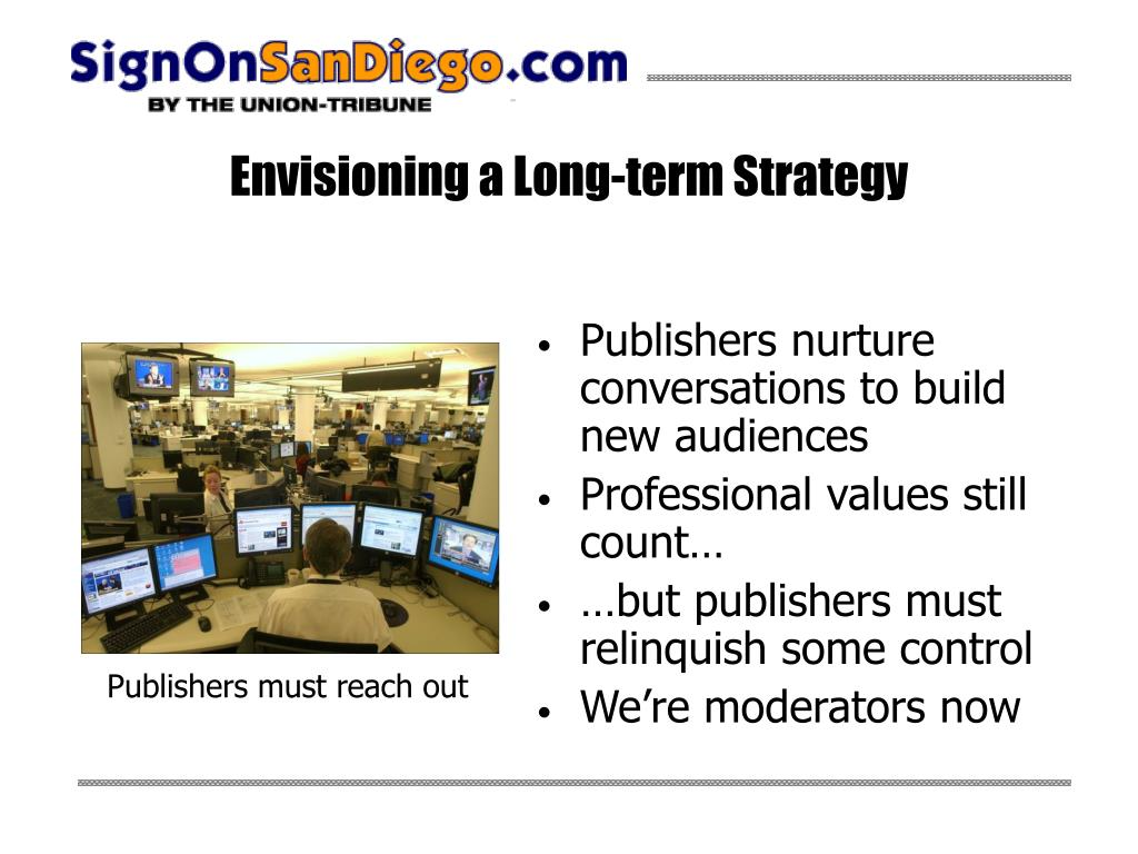 Envisioning a Long-term Strategy