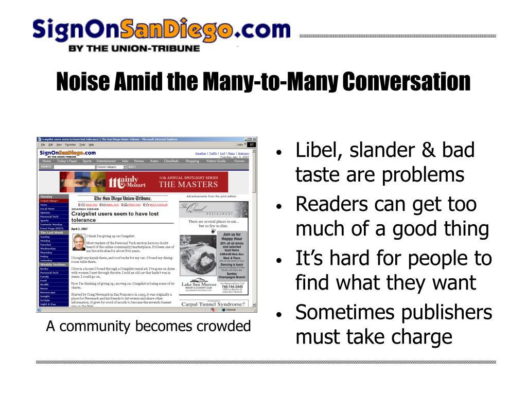 Noise Amid the Many-to-Many Conversation