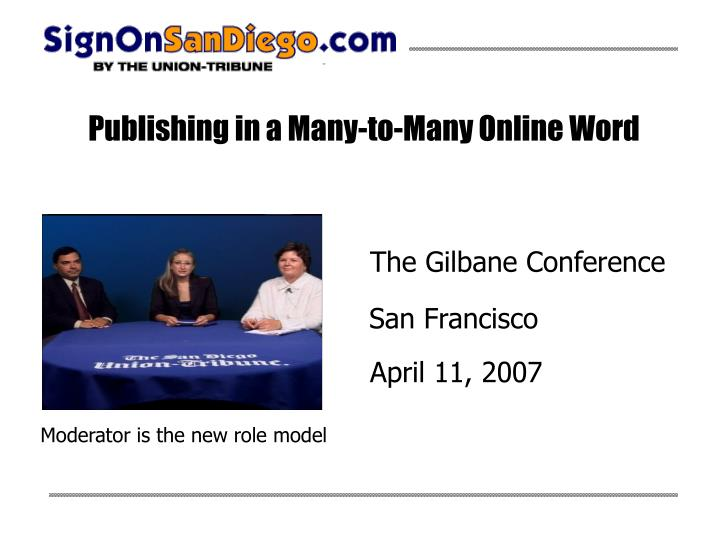 Publishing in a many to many online word