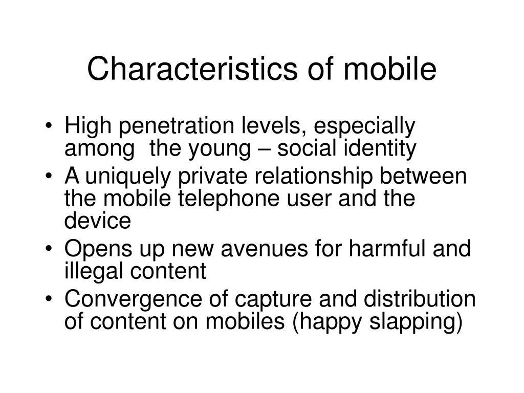 Characteristics of mobile