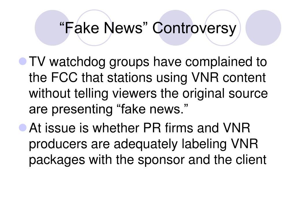"""Fake News"" Controversy"