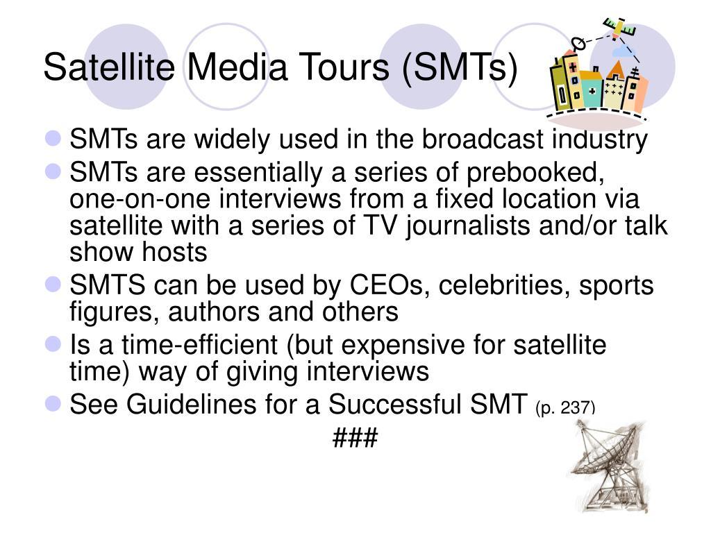 Satellite Media Tours (SMTs)