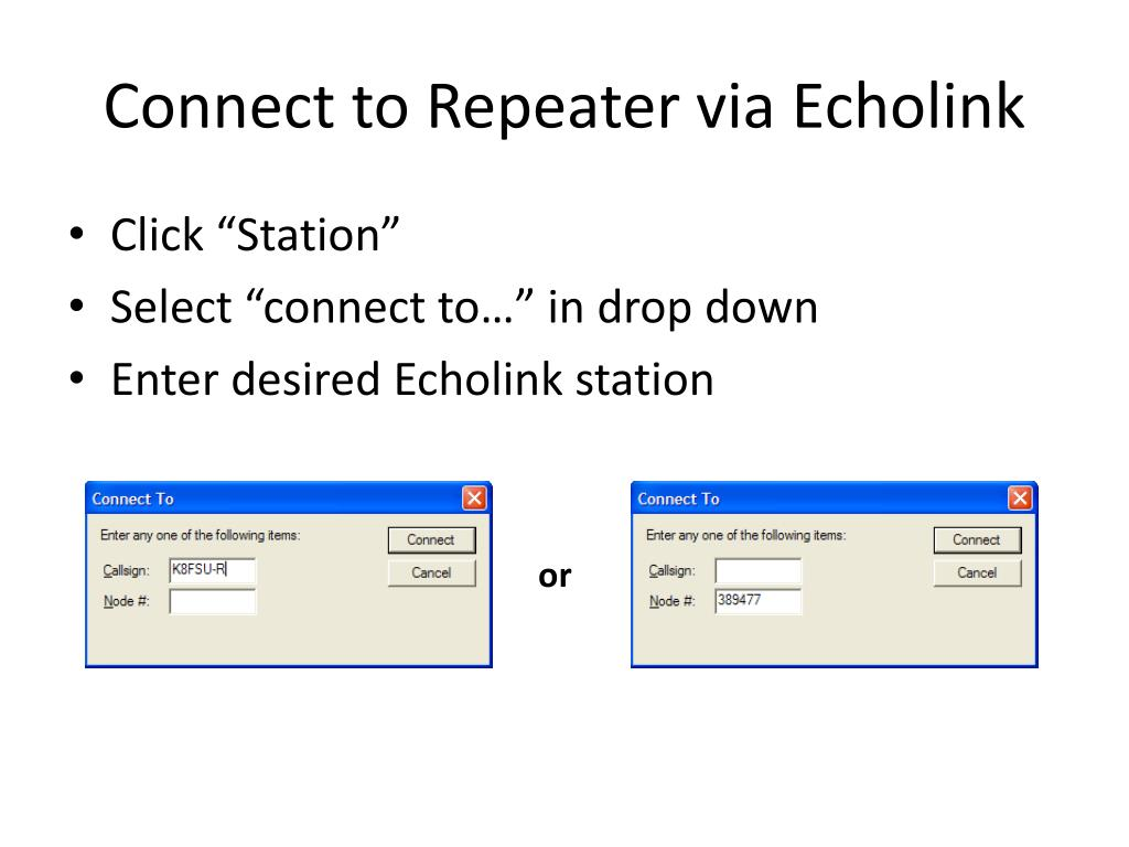 Connect to Repeater via Echolink