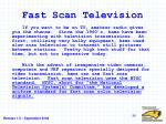 fast scan television