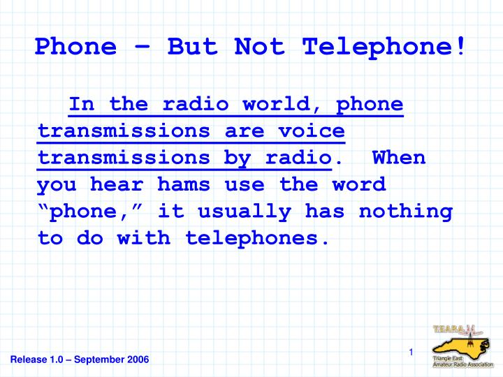 Phone but not telephone