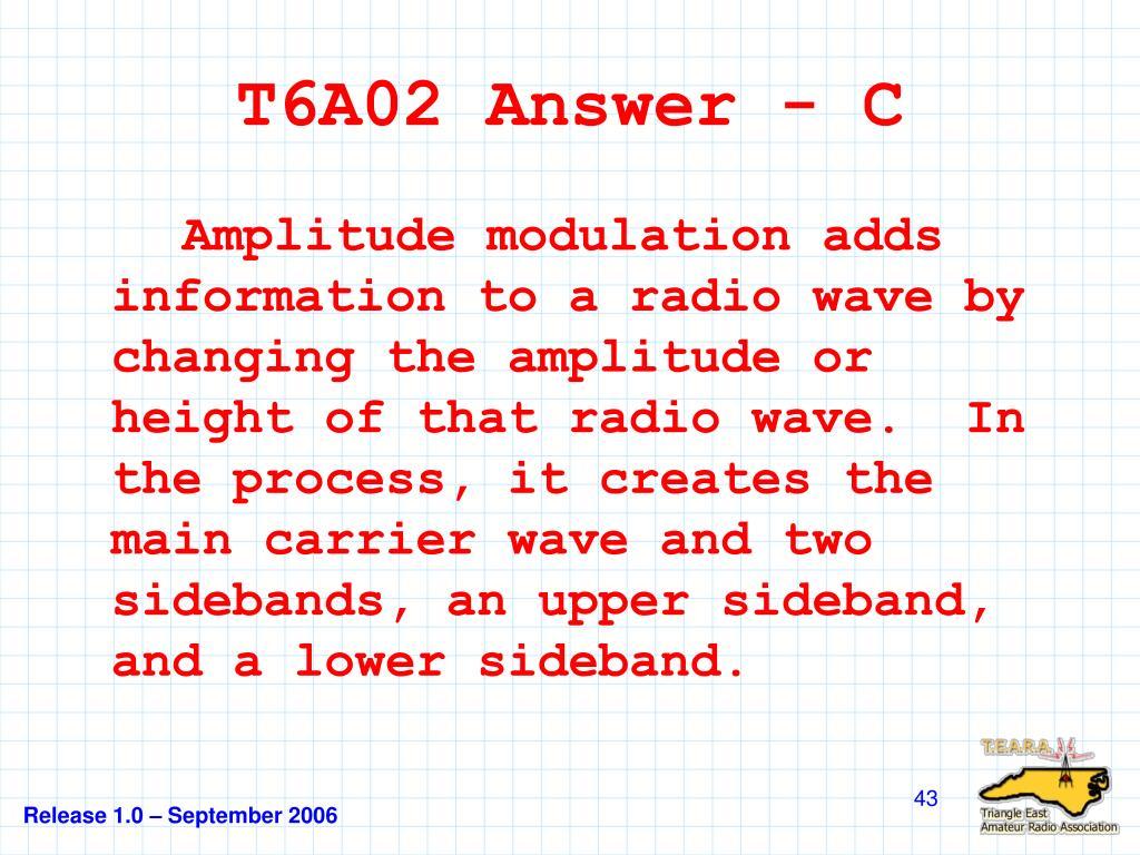 T6A02 Answer - C