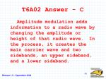 t6a02 answer c