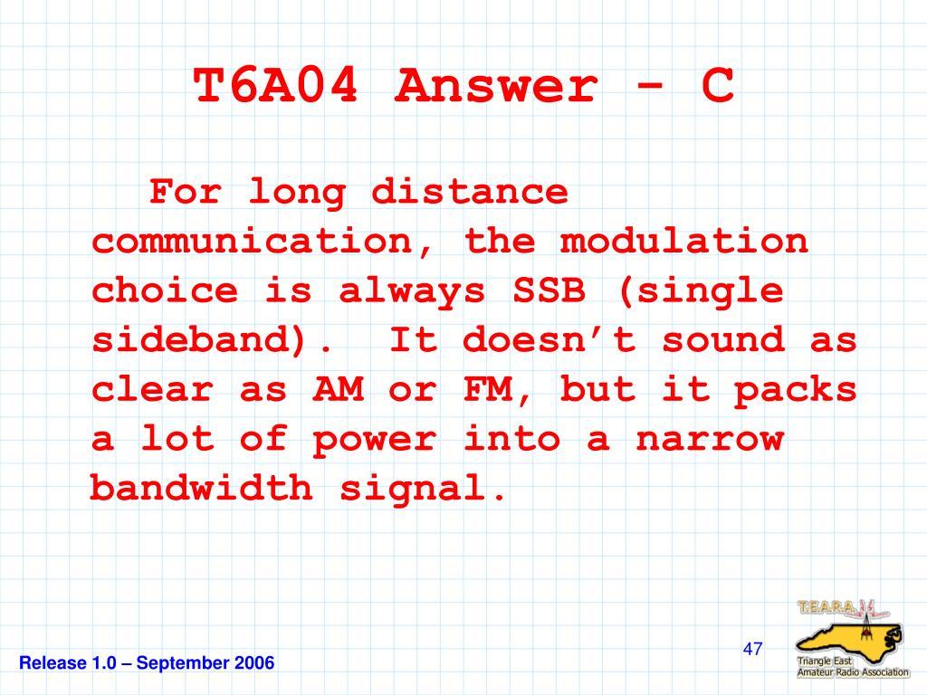 T6A04 Answer - C